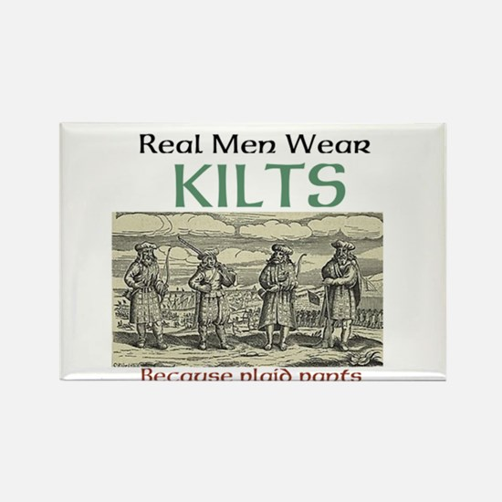 Real Men Wear Kilts Magnets