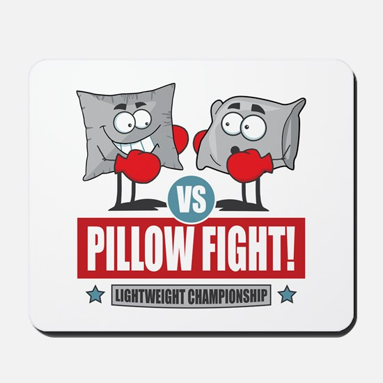 Pillow Fight! Mousepad