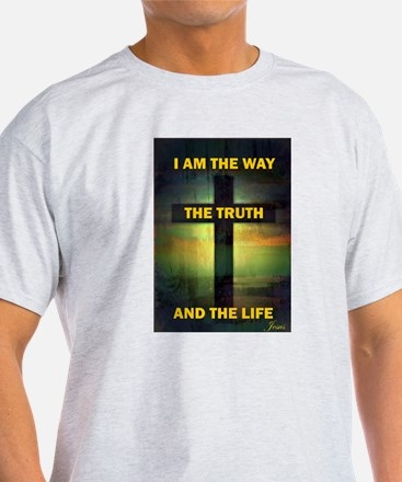 I am the way, the truth and the life T-Shirt