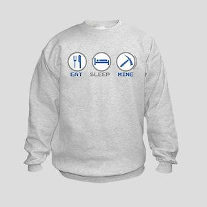 Eat Sleep Mine Kids Sweatshirt
