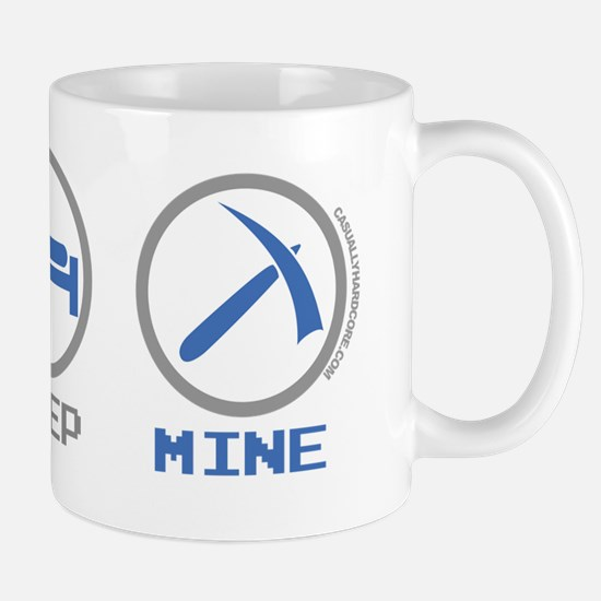 Eat Sleep Mine Mug