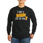 Kick Out of This Long Sleeve Dark T-Shirt