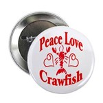 Peace Love Crawfish Button