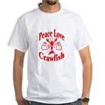 Peace Love Crawfish White T-Shirt