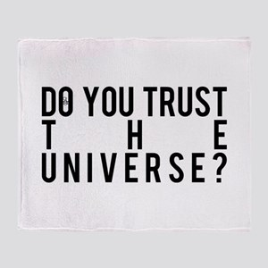 Do You Trust The Universe Throw Blanket