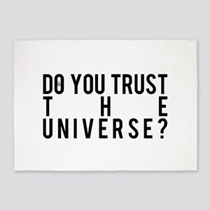 Do You Trust The Universe 5'x7'Area Rug