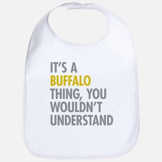 Its A Buffalo Thing Bib