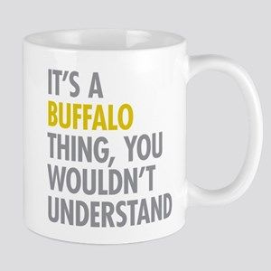 Its A Buffalo Thing Mug