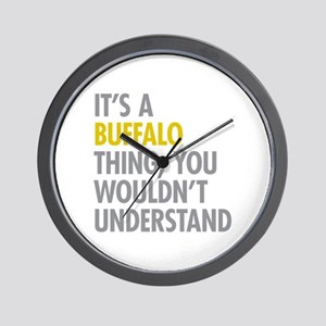 Its A Buffalo Thing Wall Clock
