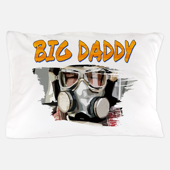 Big Daddy Pillow Case