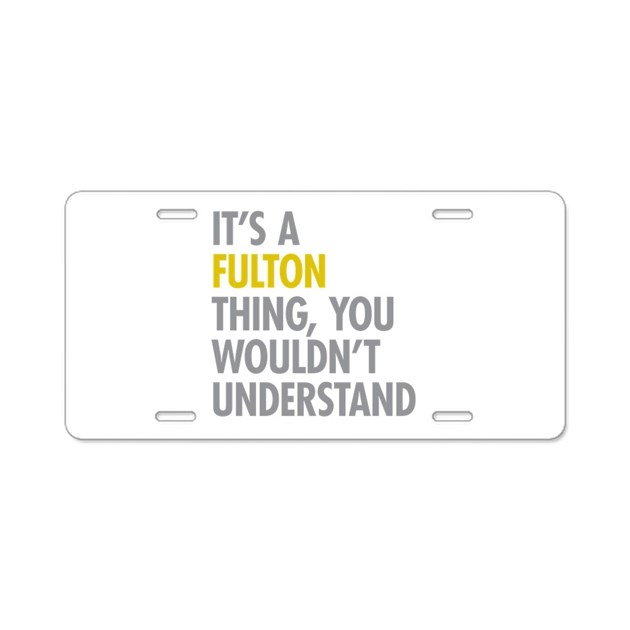 Its a fulton thing aluminum license plate by itsathing for Fulton homes design center phone number