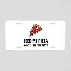 Feed Me Pizza Pretty Aluminum License Plate