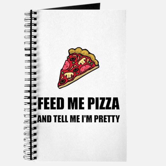 Feed Me Pizza Pretty Journal