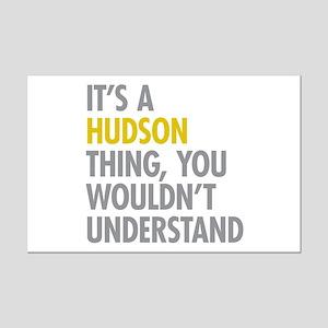Its A Hudson Thing Mini Poster Print
