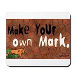 """Make your own Mark"" Mousepad"