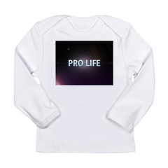 Pro Life Long Sleeve Infant T-Shirt