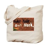 """Make your own Mark"" and ""Good Human"" Tote Bag"