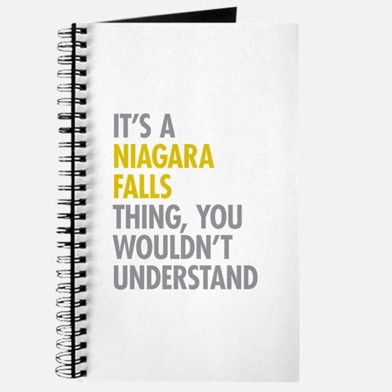 Its A Niagara Falls Thing Journal