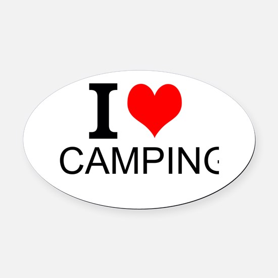 I Love Camping Oval Car Magnet
