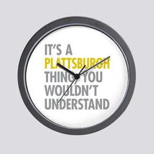 Its A Plattsburgh Thing Wall Clock