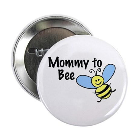 Mommy to Bee... Button