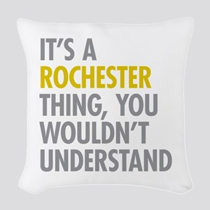 Its A Rochester Thing Woven Throw Pillow