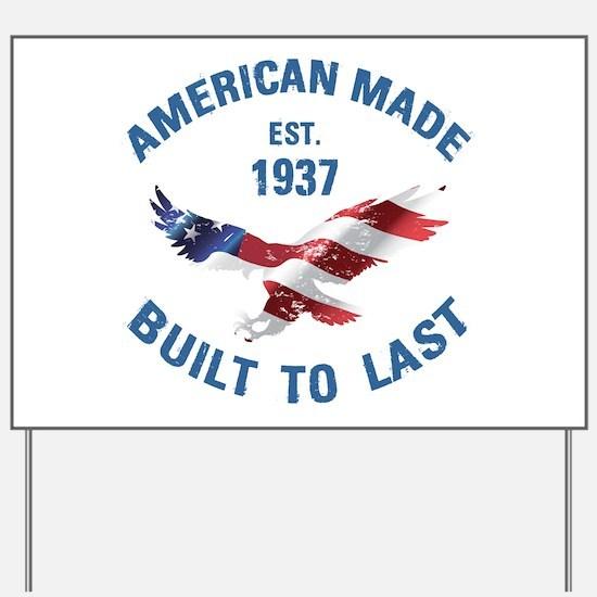 1937 American Made Yard Sign