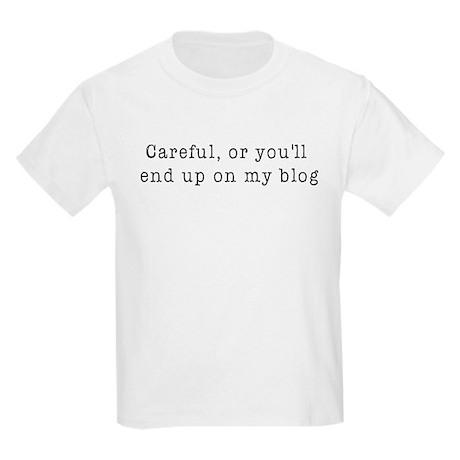 Careful, blogger Kids Light T-Shirt