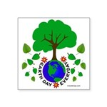 Earth Day Everyday Square Sticker 3