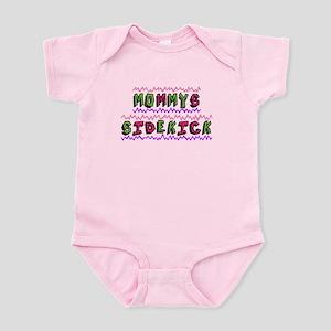 Mommy's Sidekick Body Suit