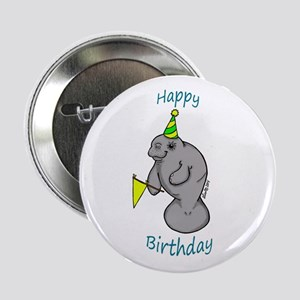 "Happy Birthday Manatee 2.25"" Button"