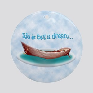 Life... Ornament (Round)
