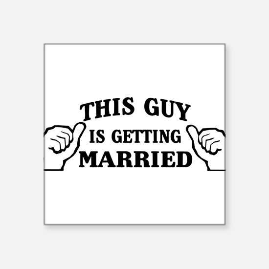 This Guy Is Getting Married Sticker