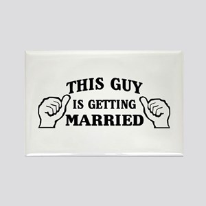 This Guy Is Getting Married Magnets