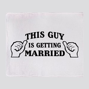 This Guy Is Getting Married Throw Blanket