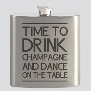 Time To Drink Champagne And Dance on the Table Fla