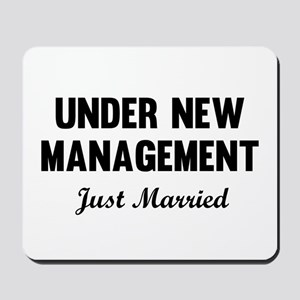Under New Management Just Married Mousepad