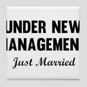 Under New Management Just Married Tile Coaster