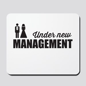 Under New Management Mousepad