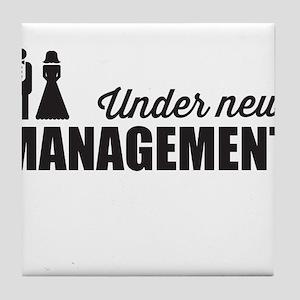 Under New Management Tile Coaster