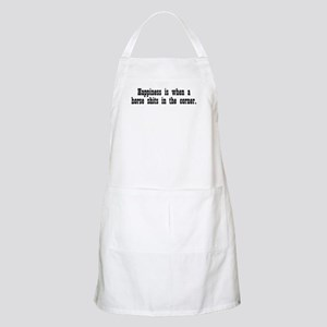 Happiness is when a horse shi BBQ Apron