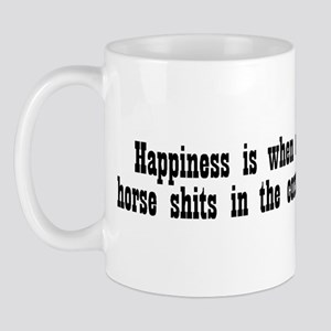 Happiness is when a horse shi Mug