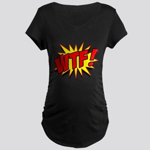 WTF! Maternity Dark T-Shirt
