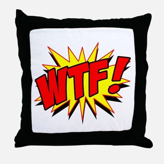 WTF! Throw Pillow