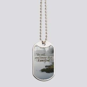 Be still and know that I am God, Psalm 46 Dog Tags