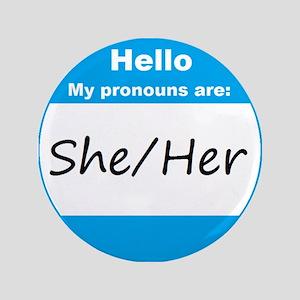 "She/Her Pronoun 3.5"" Button"
