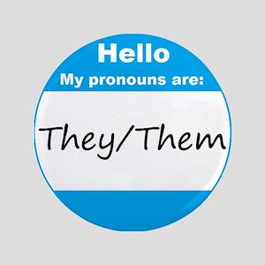 "They/Them Pronoun 3.5"" Button"