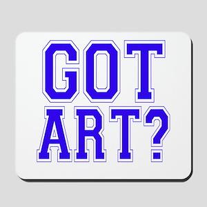 Got Art? Mousepad