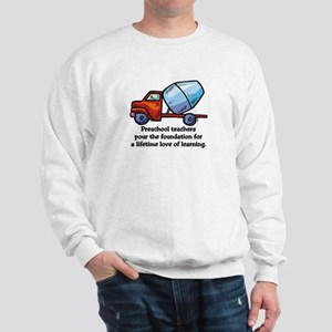 Preschool Teacher Gift Ideas Sweatshirt
