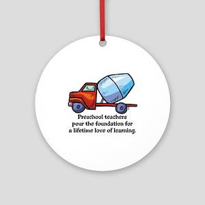Preschool Teacher Gift Ideas Ornament (Round)
